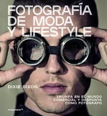 Libro Fotografia De Moda Y Lifestyle
