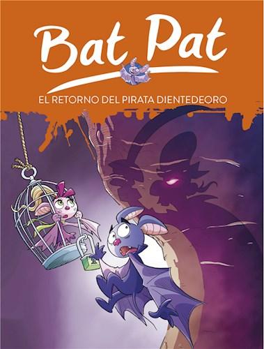 E-book El Retorno Del Pirata Dientedeoro (Serie Bat Pat 43)