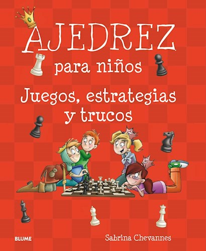 Blog Pendulo Ajedrez Para Niños por CHEVANNES SABRINA