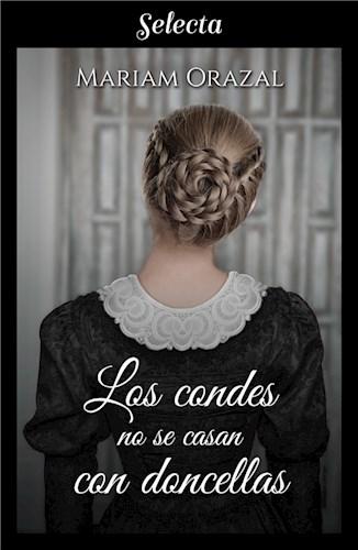 E-book Los Condes No Se Casan Con Doncellas (Serie Chadwick 3)