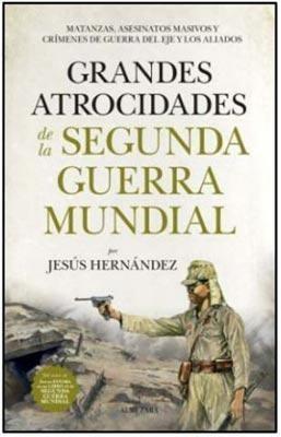 Libro Grandes Atrocidades De La Segunda Guerra Mundial