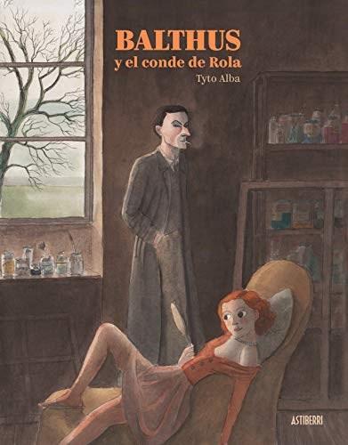 Papel Balthus Y El Conde De Rola