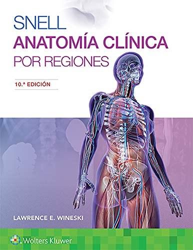 Papel Snell. Anatomía clínica por regiones