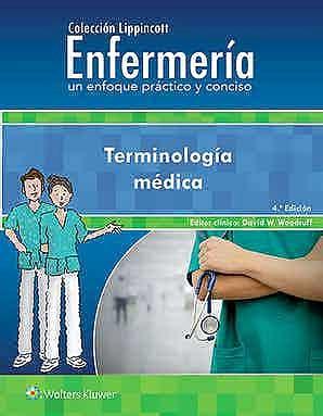 Papel Woodruff, Colección Lippincott Enfermería. Un enfoque práctico y conciso. Terminología médica Ed.4