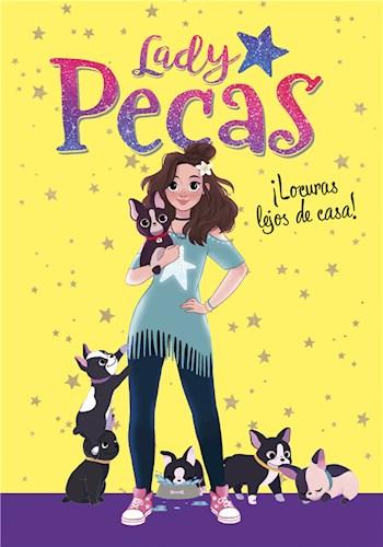 E-book ¡Locuras Lejos De Casa! (Serie Lady Pecas 1)