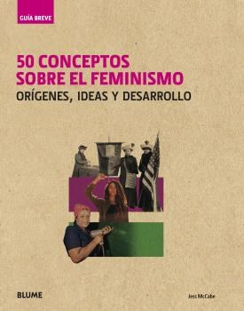 Papel 50 CONCEPTOS SOBRE EL FEMINISMO