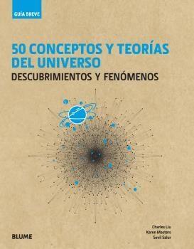 Libro 50 Conceptos Y Teorias Del Universo.
