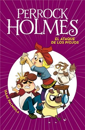 E-book El Ataque De Los Piojos (Serie Perrock Holmes 11)