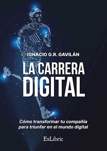 Libro La Carrera Digital