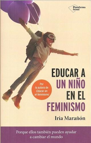 Libro Educar A Un Niño En El Feminismo.