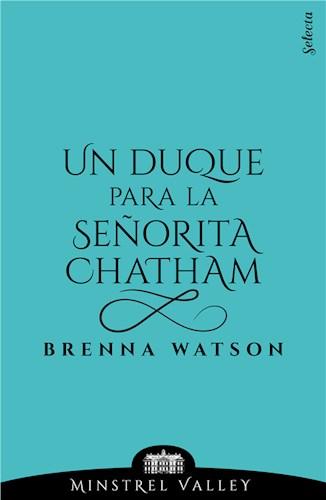 E-book Un Duque Para La Señorita Chatham (Minstrel Valley 13)