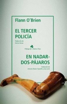 Papel EL TERCER POLICÍA & EN NADAR-DOS-PÁJAROS