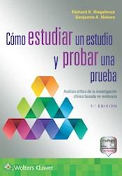 E-book Cómo Estudiar Un Estudio Y Probar Una Prueba. Análisis Crítico De La Investigación Clínica Basada En Evidencia