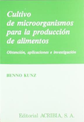 Libro Cultivo Microorganismos Para Produccion De Alimentos