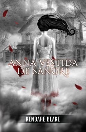 E-book Anna Vestida De Sangre (Anna Vestida De Sangre 1)