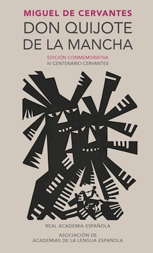 Papel DON QUIJOTE DE LA MANCHA (EDICION CONMEMORATIVA REAL ACADEMIA ESPAÑOLA) (CARTONE)