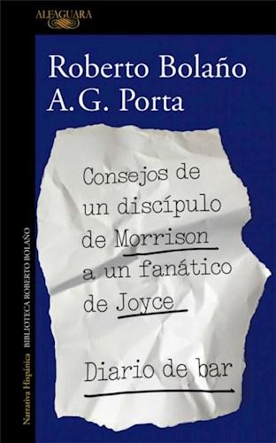 Libro Consejos De Un Discipulo De Morrison A Un Fanatico De Joyce