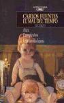 Papel MAL DEL TIEMPO I [AURA/ CUMPLEAÑOS/ UNA FAMILIA LEJANA] (EXTRA ALFAGUARA)