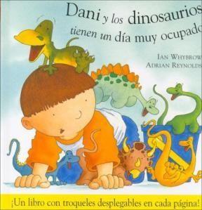 Papel Dani Y Los Dinosaurios Tienen Un Dia Muy Ocupado