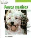 Libro Perros Mestizos  Tus Amigos Los Animales