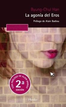 Libro La Agonia De Eros  Edicion Ampliada