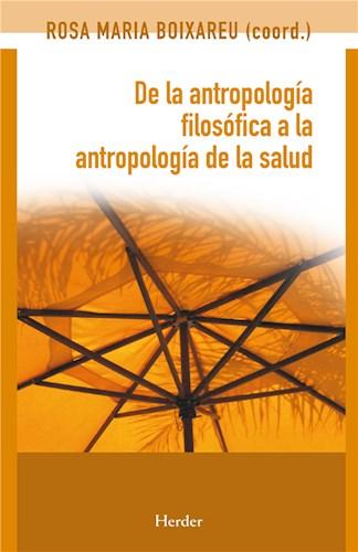 E-book De La Antropología Filosófica A La Antropología De La Salud