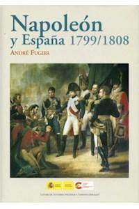 Papel Napoleon Y Espa¥A 1799-1808
