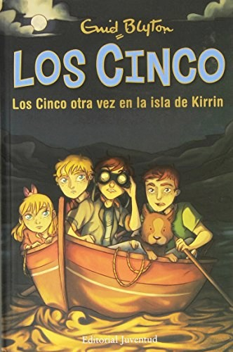 Libro 6. Los Cinco Otra Vez En La Isla De Kirrin