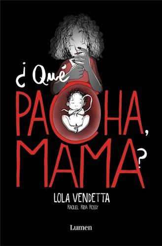 Libro Que Pacha , Mama ?