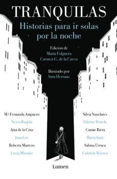 Papel TRANQUILAS HISTORIAS PARA IR SOLAS POR LA NOCHE (COLECCION NARRATIVA)