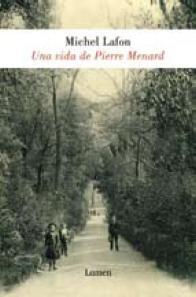 Papel UNA VIDA DE PIERRE MENARD (COLECCION NARRATIVA)
