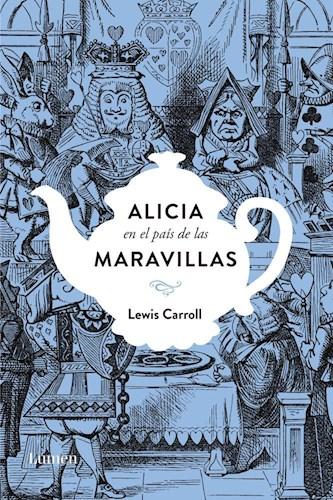 Libro Alicia En El Pais De Las Maravillas Edicion Conmemorativa