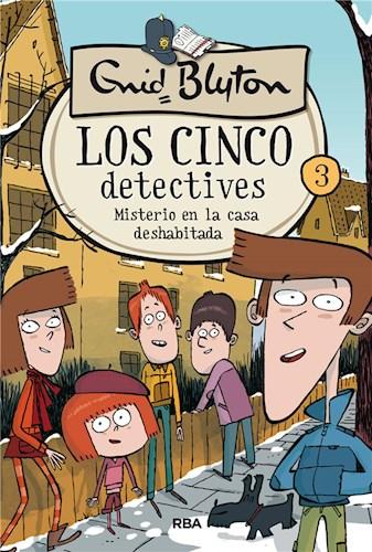E-book Los Cinco Detectives #3. Misterio De La Casa Deshabitada