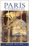 Libro Paris Y Versalles  Blue Guide