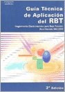 Papel GUIA TECNICA DE APLICACION DEL RBT REGLAMENTO ELECTROTECNICO PARA BAJA TENSION [2 EDICION]