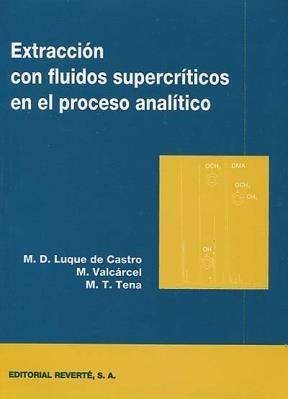 Libro Extraccion Con Fluidos Supercriticos En El Proceso Analitico