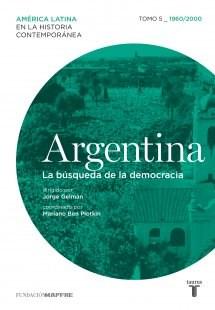 Libro 5. Argentina  La Busqueda De La Democracia 1960 - 2000