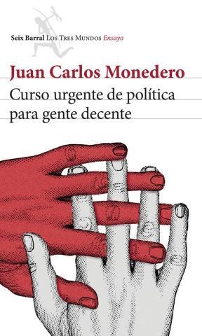 E-book Curso Urgente De Política Para Gente Decente