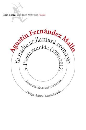 E-book Ya Nadie Se Llamará Como Yo + Poesía Reunida (1998-2012)