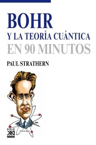 Papel BOHR Y LA TEORIA CUANTICA EN 90 MINUTOS