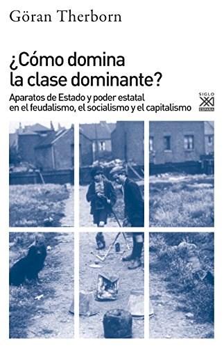 Papel ¿Cómo Domina La Clase Dominante?