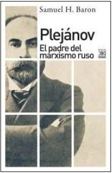 Libro Plejanov : El Padre Del Marxismo Ruso