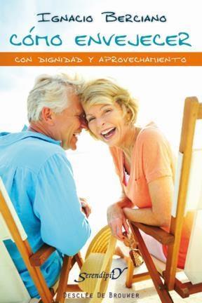 E-book Cómo Envejecer Con Dignidad Y Aprovechamiento