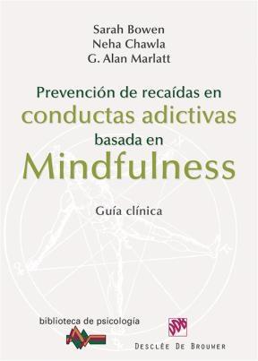 E-book Prevención de recaídas en conductas adictivas basada en Mindfulness
