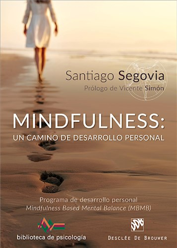 E-book Mindfulness: un camino de desarrollo personal. Programa de desarrollo personal Mindfulness Based Mental Balance (MBMB)