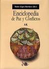 Papel ENCICLOPEDIA DE PAZ Y CONFLICTOS A-K