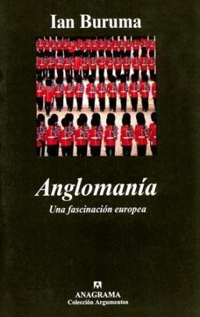 Papel ANGLOMANIA UNA FASCINACION EUROPEA