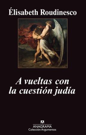 Papel A VUELTAS CON LA CUESTION JUDIA