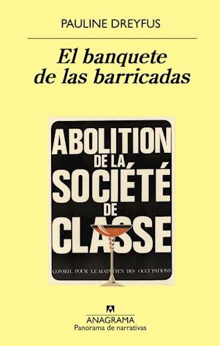Libro El Banquete De Las Barricadas