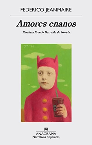 Papel AMORES ENANOS (COLECCION NARRATIVAS HISPANICAS 575) (RUSTICA)